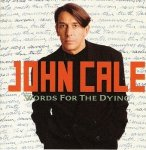 John Cale - Words For The Dying (CD)