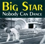 Big Star - Nobody Can Dance (CD)