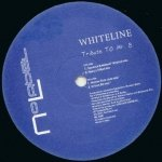 Whiteline - Tribute To Mr. B. (12'')