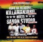 Killamanjaro Meets Saxon Studio - Ring De Alarm!! (2CD)