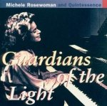 Michele Rosewoman And Quintessence - Guardians Of The Light (CD)