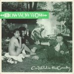 Bow Wow Wow - Go Wild In The Country (7'')