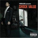Timbaland - Shock Value (2CD)