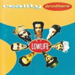 Reality Brothers - Lowlife (CD)