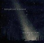 Departure Lounge - Jetlag Dreams (LP)