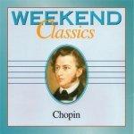 Weekend Classics - Chopin (CD)