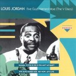 Louis Jordan - Five Guys Named Moe (The V Discs) (CD)