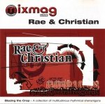 Rae & Christian - Blazing The Crop (CD)
