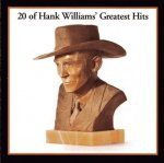 Hank Williams - 20 Of Hank Williams' Greatest Hits (CD)
