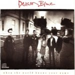 Deacon Blue - When The World Knows Your Name (CD)