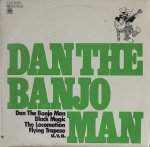 Dan The Banjo Man - Dan The Banjo Man (LP)
