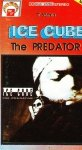 Ice Cube - The Predator (MC)