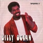 Billy Ocean - When The Going Gets Tough, The Tough Get Going (7'')