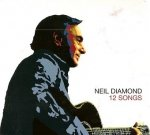 Neil Diamond - 12 Songs (CD)