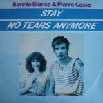Bonnie Bianco & Pierre Cosso - Stay / No Tears Anymore (12'')