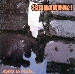 Schkoonk! - Après La Pluie... (12'')