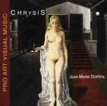 Jean-Marie Dorval - Chrysis - Pro Art Visual Music (CD)