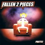 Fallen 2 Pieces - Prattle (CD)