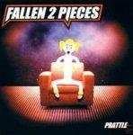 Fallen 2 Pieces - Prattle (CD)