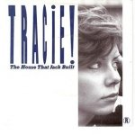 Tracie! - The House That Jack Built (7'')