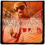 Wally Sparks - The Texas Militia 2 Hosted By Kiotti (CD)