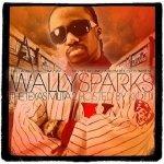 Wally Sparks - The Texas Militia 2 Hosted By Kiotti (CD)