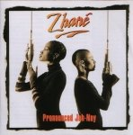 Zhané - Pronounced Jah-Nay (CD)