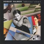 Robert Palmer - Addictions Volume I (CD)