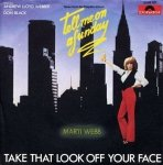 Marti Webb - Take That Look Off Your Face (7'')