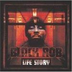 Black Rob - Life Story (CD)