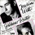 Joachim Witt - Goldener Reiter (7'')