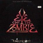 John Fogerty - Eye Of The Zombie (12'')