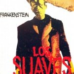 Los Suaves - Frankenstein (CD)
