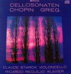 Chopin, Grieg, - Starck, Requejo Sonates Pour Violoncellet Et Piano (CD)