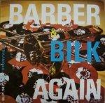 Chris Barber's Jazz Band & Acker Bilk - Barber & Bilk Again (LP)