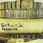 Fatboy Slim - Praise You (Maxi-CD)
