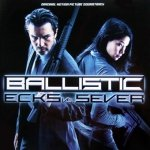 Ballistic: Ecks Vs. Sever (Original Motion Picture Soundtrack) (CD)