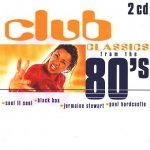 Club Classics From The 80's (2CD)