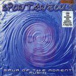 Spontaneous - Spur Of The Moment Musik (3LP)