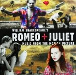 William Shakespeare's Romeo + Juliet (Music From The Motion Picture) (CD)