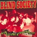 Blind Society - Our Futures Looking Bleak (CD)