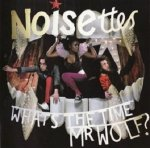 Noisettes - What's The Time Mr Wolf? (CD)