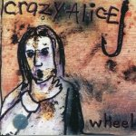 Crazy Alice - Wheel (CD)