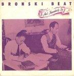 Bronski Beat - It Ain't Necessarily So (7)