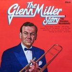Glenn Miller And His Orchestra - The Glenn Miller Story, Volume 1 (The Original Recordings) (LP)