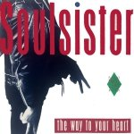 Soulsister - The Way To Your Heart (12'')