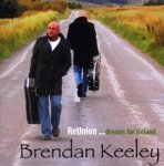 Brendan Keeley - ReUnion ... Dreams For Ireland (CD)