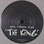 Mel O'Ween - The King (Remixes) (12'')