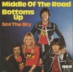 Middle Of The Road - Bottoms Up (7'')