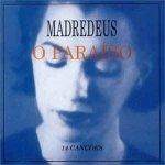Madredeus - O Paraíso  (CD)